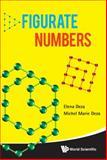 Figurate Numbers, Michel Deza and Elena Deza, 9814355488