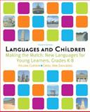 Languages and Children : Making the Match, New Languages for Young Learners, Curtain, Helena and Dahlberg, Carol Ann, 0205535488