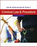Criminal Law and Procedure, Scheb, John M., II, 0495095486