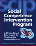 Social Competence Intervention Program (SCIP) (Book and CD) : A Drama-Based Intervention for Youth on the Autism Spectrum, Guli, Laura A. and Wilkinson, Alison D., 087822548X
