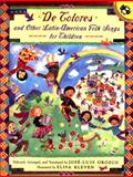 De Colores and Other Latin American Folksongs for Children, Jose-Luis Orozco, 0140565485