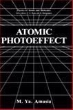 Atomic Photoeffect, Amusia, M. Ya., 0306435489