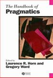 The Handbook of Pragmatics, , 063122548X