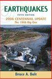 Earthquakes 2006, Bolt, Bruce A., 0716775484