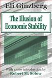 The Illusion of Economic Stability 9780765805485