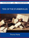 Tess of the d'Urbervilles - the Original Classic Edition, Thomas Hardy, 1486145485