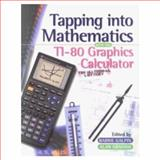 Galdin Tapping into Mathematics with the TI-80 Graphics Calculator, Galdin, Barrie, 0201175487