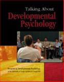 Talking about Developmental Psychology, University of North Carolina Staff, 0787295485