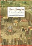First People : The Early Indians of Virginia, , 0813925487