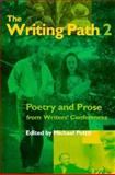 The Writing Path 2 : Poetry and Prose from Writers' Conferences, , 0877455481