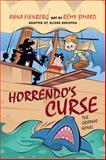 Horrendo's Curse, Anna Fienberg, 1554515483