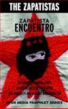 Zapatista Encuentro, Zapatistas Staff, 158322548X
