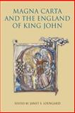 Magna Carta and the England of King John, , 1843835487