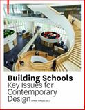 School Building : Key Issues for Contemporary Design, Care, Leo, 3038215481