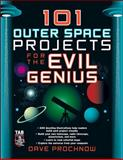 101 Outer Space Projects for the Evil Genius, Prochnow, Dave, 0071485481