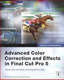 Advanced Color Correction and Effects in Final Cut Pro 5, Alexis Van Hurkman and DigitalFilm Tree, 0321335481