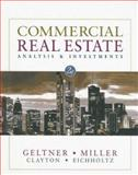 Commercial Real Estate Analysis and Investments, David M. Geltner, Norman G. Miller, Jim Clayton, Piet Eichholtz, 0324305486