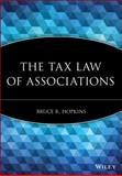 The Tax Law of Associations, Hopkins, Bruce R., 0470455489