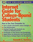 Internet Guide for College Bound Students, Hartman, Kenneth E., 0874475481