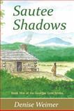 Sautee Shadows, Denise Weimer, 0982905483