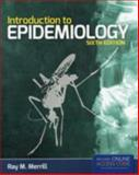 Introduction to Epidemiology, Ray M. Merrill, 1449665489
