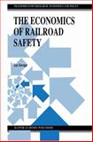 The Economics of Railroad Safety, Savage, Ian, 1461375487
