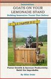 Innovation Goats on Your Lemonade Stand, Mike Duke, 1463665482