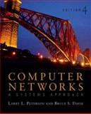 Computer Networks : A Systems Approach, Peterson, Larry L. and Davie, Bruce S., 0123705487