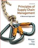 Principles of Supply Chain Management : A Balanced Approach, Wisner, Joel D. and Tan, Keah-Choon, 053847548X