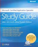 The Microsoft Certified Application Specialist 2007, Preppernau, Joan and Cox, Joyce, 0735625484