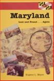 Maryland Lost and Found Again, Eugene L. Meyer, 0870335480