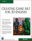 Creating Game Art for 3D Engines, Strong, 1584505486