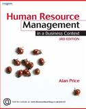 Human Resource Management in a Business Context, Price, Alan, 1844805484
