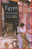 Egypt : An Economic Geography, Ibrahim, Fouad N. and Ibrahim, Barbara L., 1860645488