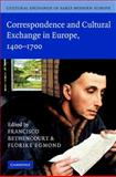 Cultural Exchange in Early Modern Europe, Muchembled, Robert and Monter, E. William, 0521845483