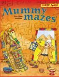 Mummy Mazes, Don-Oliver Matthies and Arena Verlag Staff, 1402705484