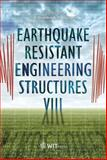 Earthquake Resistant Engineering Structures VIII, R. S. Amano, 1845645480