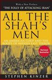 All the Shah's Men, Stephen Kinzer, 047018549X