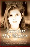 Sun on the Water, Jean MacColl, 1844545490