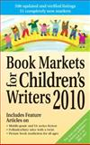 Book Markets for Children's Writers 2010, Marni E. McNiff, 1889715492