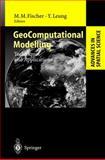 GeoComputational Modelling : Techniques and Applications, , 3642075495