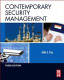Contemporary Security Management, Fay, John, 0123815495