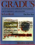 Gradus : An Integrated Approach to Harmony, Counterpoint, and Analysis - The First Year, Kraft, Leo, 0393955494