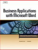 Business Applications with Microsoft Word : Advanced Document Processing, VanHuss, Susie H. and Forde, Connie M., 0538725494
