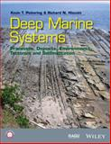 Deep Marine Systems : Processes, Deposits, Environments, Tectonic and Sedimentation, Pickering, 1118865499