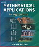 Mathematical Applications in Agriculture, Mitchell, Nina H., 140183549X