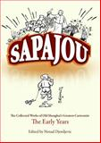 Sapajou : The Collected Works of Old Shanghai's Greatest Cartoonist: the Early Years, , 9881815495