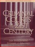 Criminal Courts for the 21st Century, Stolzenberg, Lisa and D'Alessio, Stewart J., 0130805491
