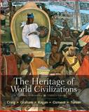 The Heritage of World Civilizations, Combined Volume, Craig, Albert M. and Graham, William A., 020583549X