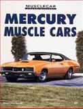 Mercury Muscle Cars, Newhardt, David, 0760305498